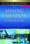 The Mining Valuation Handbook: Australian Mining and Energy Valuation for Investors and Management , 2nd Edition